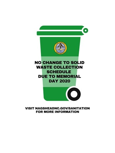 No change to solid waste collection schedule due to Memorial Day.