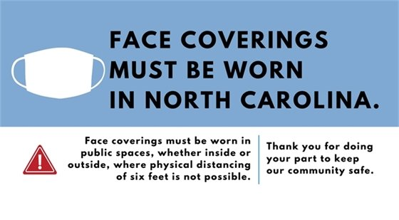 Face Coverings Must be Worn in NC