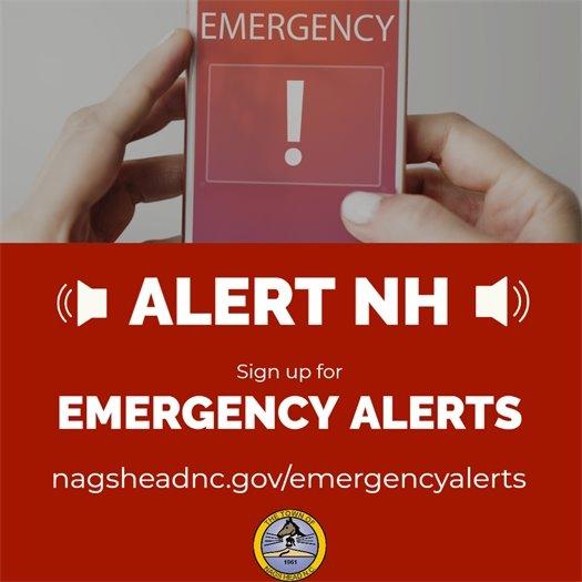Register for emergency alerts at nagsheadnc.gov/emergencyalerts