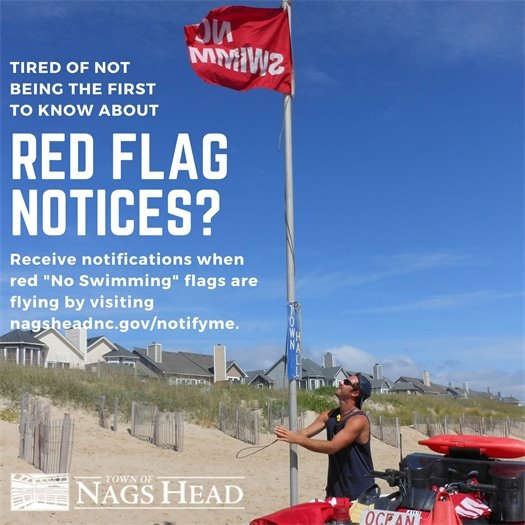 Red Flags Notices - Sign Up at nagsheadnc.gov/notifyme