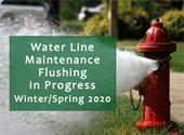 Water Line Maintenance Flushing Schedule 2020