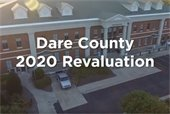 Dare County is mailing revaluation notices to property owners next week. Revaluation notices will contain the assessed value for the property as of January 1, 2020.