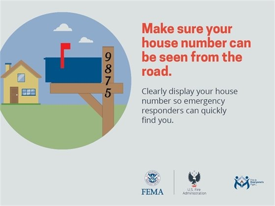 Make sure your house number can be seen from the road.