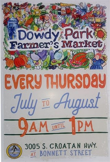 Dowdy Park Farmer's Market 9 am - 1 pm July - August 2020 3005 S Croatan Hwy