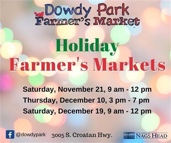 Dowdy Park Holiday Farmer's Markets