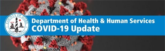 Dare Department of Health and Human Services COVID-19 Update